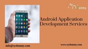 Android Application Development Company   Android App Services